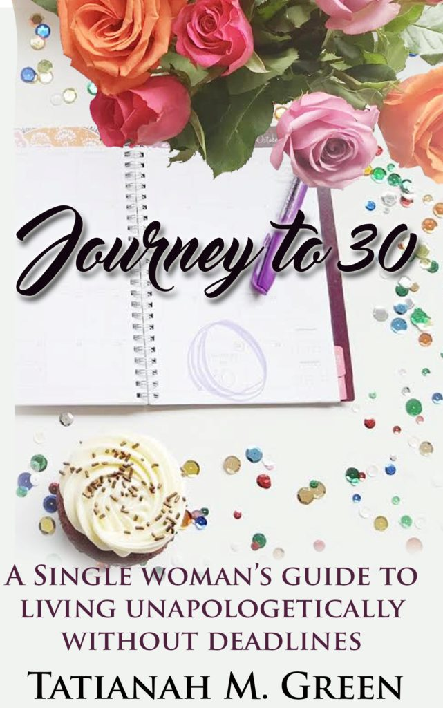 Journey to 30, books for millennials, millennial women, women at 30, women over 30, living unapologetically