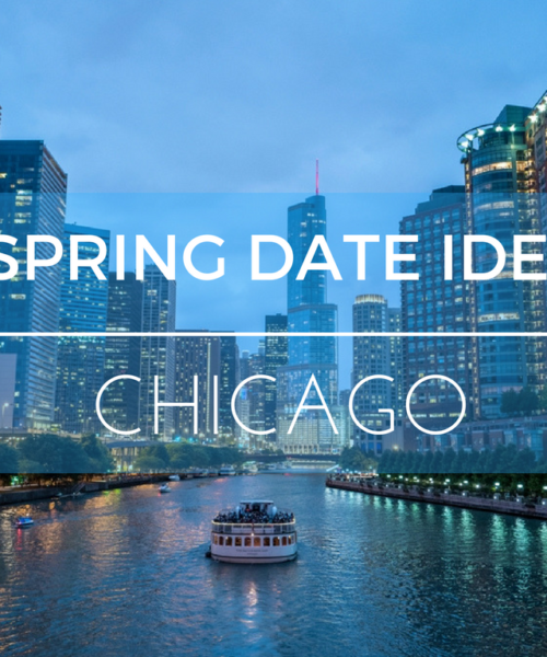 spring date ideas Chicago bliss for singles