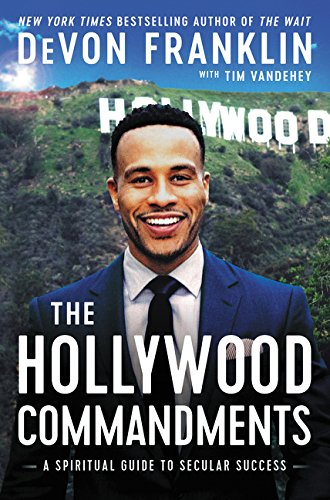 Hollywood Commandments DeVon Franklin BLISSforSingles