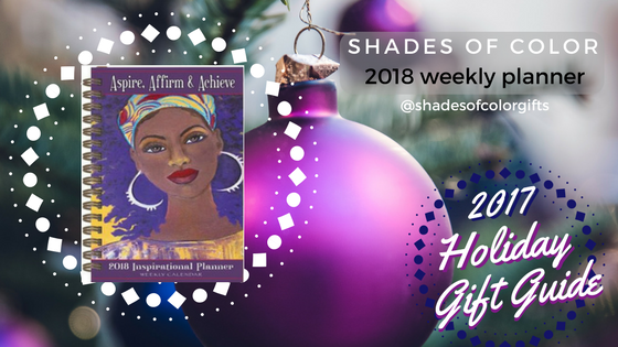 Shades of Color, planners for women, 2018 planners, BLISSforSingles, Kwanzaa 2017, Christmas gifts 2017